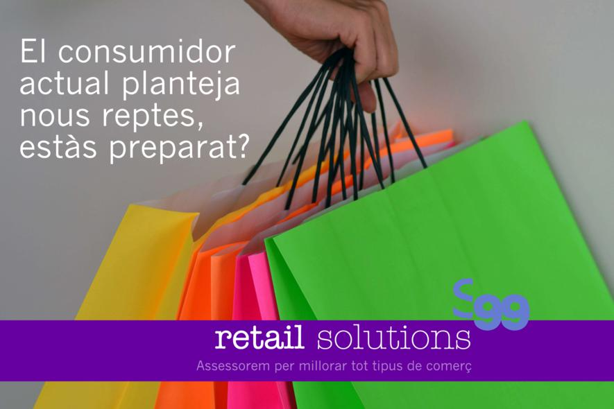nous reptes consumidor a s99 rtail solutions
